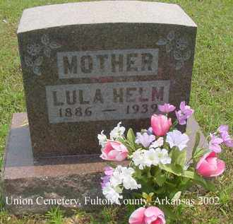 HELM, LULA - Fulton County, Arkansas | LULA HELM - Arkansas Gravestone Photos