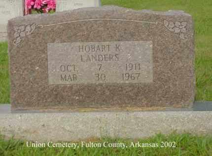 LANDERS, HOBART KERMITT - Fulton County, Arkansas | HOBART KERMITT LANDERS - Arkansas Gravestone Photos