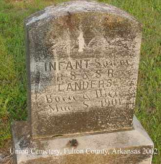 LANDERS, INFANT SON - Fulton County, Arkansas | INFANT SON LANDERS - Arkansas Gravestone Photos