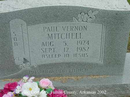 MITCHELL, PAUL VERNON - Fulton County, Arkansas | PAUL VERNON MITCHELL - Arkansas Gravestone Photos