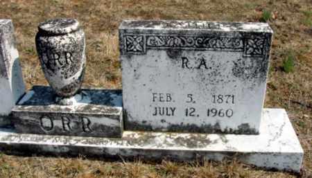 ORR, ROBERT A - Fulton County, Arkansas | ROBERT A ORR - Arkansas Gravestone Photos