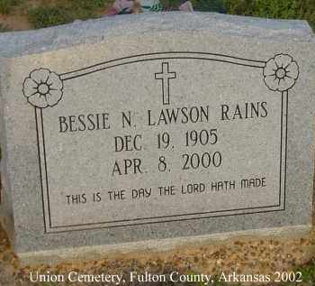 RAINS, BESSIE N. - Fulton County, Arkansas | BESSIE N. RAINS - Arkansas Gravestone Photos