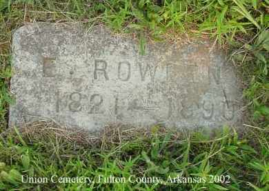 ROWDEN, E. - Fulton County, Arkansas | E. ROWDEN - Arkansas Gravestone Photos
