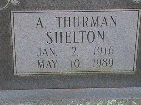 SHELTON, A. THURMAN - Fulton County, Arkansas | A. THURMAN SHELTON - Arkansas Gravestone Photos
