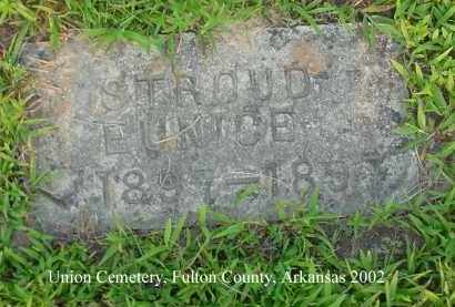 STROUD, EUNICE - Fulton County, Arkansas | EUNICE STROUD - Arkansas Gravestone Photos