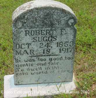 SUGGS, ROBERT F. - Fulton County, Arkansas | ROBERT F. SUGGS - Arkansas Gravestone Photos