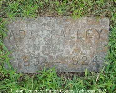 TALLEY, ADA - Fulton County, Arkansas | ADA TALLEY - Arkansas Gravestone Photos