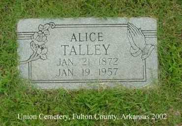 TALLEY, ALICE - Fulton County, Arkansas | ALICE TALLEY - Arkansas Gravestone Photos