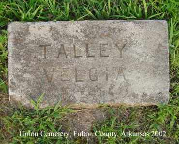 TALLEY, VELGIA - Fulton County, Arkansas | VELGIA TALLEY - Arkansas Gravestone Photos