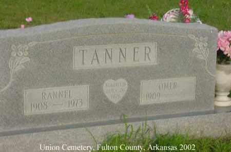 TANNER, RANNEL - Fulton County, Arkansas | RANNEL TANNER - Arkansas Gravestone Photos