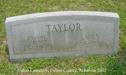TAYLOR, FAYETE - Fulton County, Arkansas | FAYETE TAYLOR - Arkansas Gravestone Photos