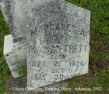 TRETT, MARGARET A. - Fulton County, Arkansas | MARGARET A. TRETT - Arkansas Gravestone Photos