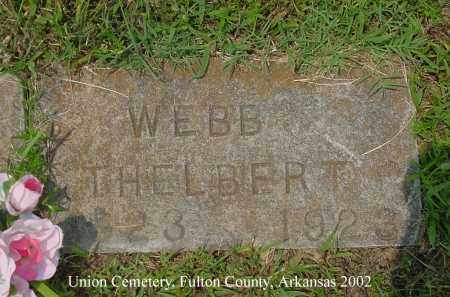 WEBB, THELBERT - Fulton County, Arkansas | THELBERT WEBB - Arkansas Gravestone Photos