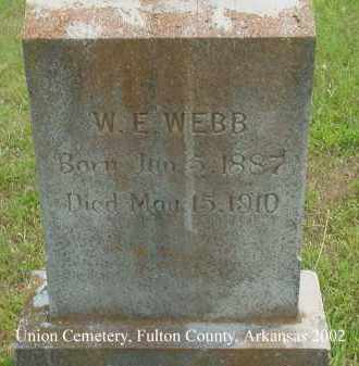 WEBB, W. E. - Fulton County, Arkansas | W. E. WEBB - Arkansas Gravestone Photos