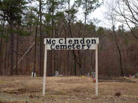 *MC CLENDON CEMETERY, SIGN - Garland County, Arkansas | SIGN *MC CLENDON CEMETERY - Arkansas Gravestone Photos