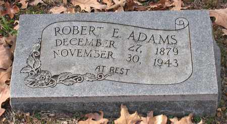ADAMS, ROBERT E. - Garland County, Arkansas | ROBERT E. ADAMS - Arkansas Gravestone Photos