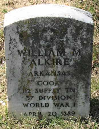 ALKIRE (VETERAN WWI), WILLIAM M - Garland County, Arkansas | WILLIAM M ALKIRE (VETERAN WWI) - Arkansas Gravestone Photos