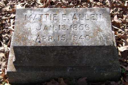 ALLEN, MATTIE E. - Garland County, Arkansas | MATTIE E. ALLEN - Arkansas Gravestone Photos
