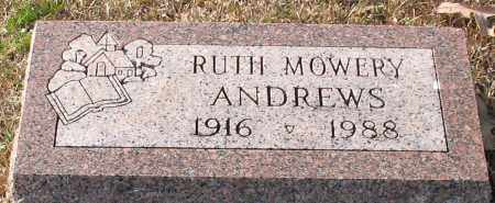 MOWERY ANDREWS, RUTH - Garland County, Arkansas | RUTH MOWERY ANDREWS - Arkansas Gravestone Photos