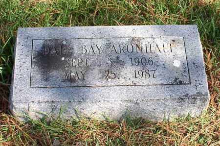 ARONHALT, DALE BAY - Garland County, Arkansas | DALE BAY ARONHALT - Arkansas Gravestone Photos