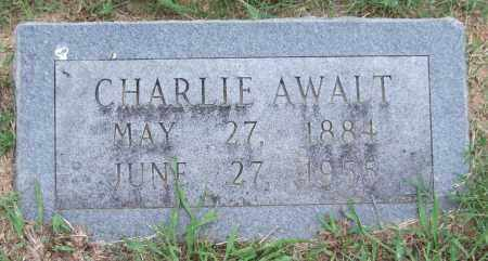 AWALT, CHARLIE - Garland County, Arkansas | CHARLIE AWALT - Arkansas Gravestone Photos