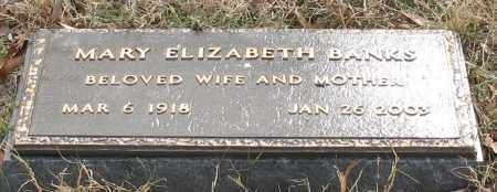 BANKS, MARY ELIZABETH - Garland County, Arkansas | MARY ELIZABETH BANKS - Arkansas Gravestone Photos