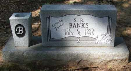 BANKS, S. B. - Garland County, Arkansas | S. B. BANKS - Arkansas Gravestone Photos