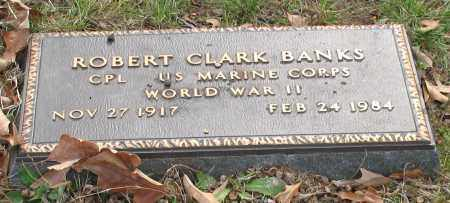 BANKS (VETERAN WWII), ROBERT CLARK - Garland County, Arkansas | ROBERT CLARK BANKS (VETERAN WWII) - Arkansas Gravestone Photos