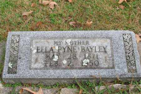 BAYLEY, ELLA PYNE - Garland County, Arkansas | ELLA PYNE BAYLEY - Arkansas Gravestone Photos