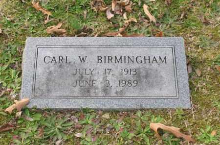 BIRMINGHAM, CARL W. - Garland County, Arkansas | CARL W. BIRMINGHAM - Arkansas Gravestone Photos