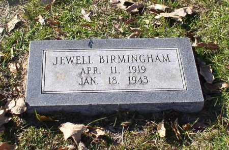 BIRMINGHAM, JEWELL - Garland County, Arkansas | JEWELL BIRMINGHAM - Arkansas Gravestone Photos