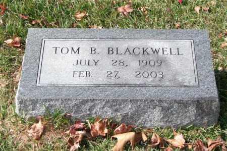 BLACKWELL, TOM B. - Garland County, Arkansas   TOM B. BLACKWELL - Arkansas Gravestone Photos