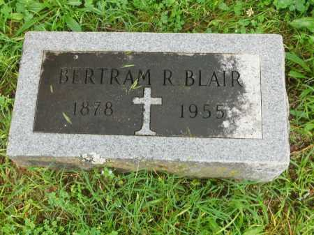 BLAIR, BERTRAM R. - Garland County, Arkansas | BERTRAM R. BLAIR - Arkansas Gravestone Photos
