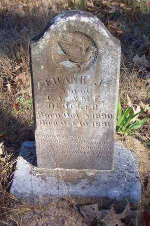BLOCKER, FRANK J. - Garland County, Arkansas | FRANK J. BLOCKER - Arkansas Gravestone Photos