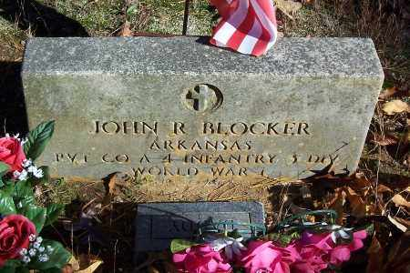 BLOCKER (VETERAN WWI), JOHN R. - Garland County, Arkansas | JOHN R. BLOCKER (VETERAN WWI) - Arkansas Gravestone Photos