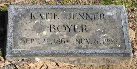 JENNER BOYER, KATIE - Garland County, Arkansas | KATIE JENNER BOYER - Arkansas Gravestone Photos