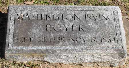 BOYER, WASHINGTON IRVING - Garland County, Arkansas | WASHINGTON IRVING BOYER - Arkansas Gravestone Photos