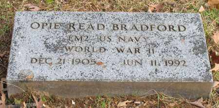 BRADFORD (VETERAN WWII), OPIE READ - Garland County, Arkansas | OPIE READ BRADFORD (VETERAN WWII) - Arkansas Gravestone Photos