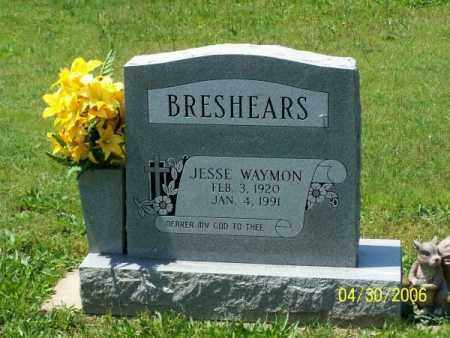 BRESHEARS, JESSE WAYMON - Garland County, Arkansas   JESSE WAYMON BRESHEARS - Arkansas Gravestone Photos