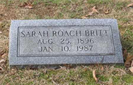 ROACH BRITT, SARAH THEODOSIA - Garland County, Arkansas | SARAH THEODOSIA ROACH BRITT - Arkansas Gravestone Photos
