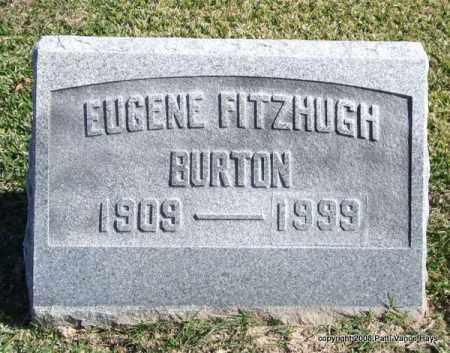 BURTON, EUGENE FITZHUGH - Garland County, Arkansas | EUGENE FITZHUGH BURTON - Arkansas Gravestone Photos