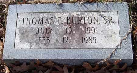 BURTON, SR., THOMAS E. - Garland County, Arkansas | THOMAS E. BURTON, SR. - Arkansas Gravestone Photos