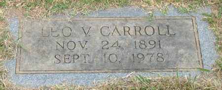 CARROLL, LEO V. - Garland County, Arkansas | LEO V. CARROLL - Arkansas Gravestone Photos