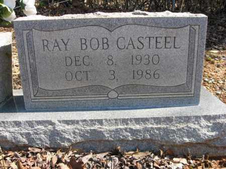 CASTEEL, RAY BOB - Garland County, Arkansas | RAY BOB CASTEEL - Arkansas Gravestone Photos