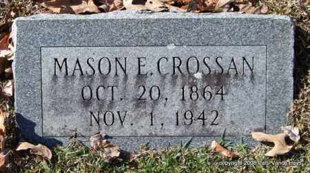 CROSSAN, MASON E. - Garland County, Arkansas | MASON E. CROSSAN - Arkansas Gravestone Photos