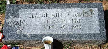 DAVIS, JR., CLAUDE MILLER - Garland County, Arkansas | CLAUDE MILLER DAVIS, JR. - Arkansas Gravestone Photos