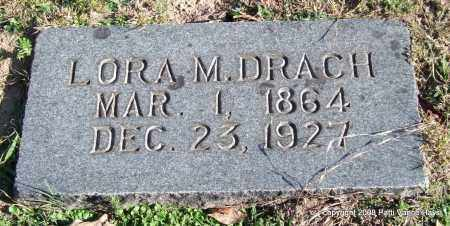 DRACH, LORA M. - Garland County, Arkansas | LORA M. DRACH - Arkansas Gravestone Photos