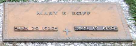 EOFF, MARY E. (CLOSE UP) - Garland County, Arkansas | MARY E. (CLOSE UP) EOFF - Arkansas Gravestone Photos