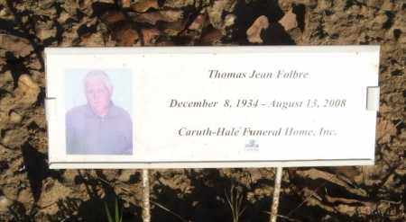 FOLBRE, THOMAS JEAN - Garland County, Arkansas | THOMAS JEAN FOLBRE - Arkansas Gravestone Photos