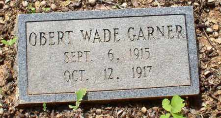 GARNER, OBERT WADE - Garland County, Arkansas | OBERT WADE GARNER - Arkansas Gravestone Photos